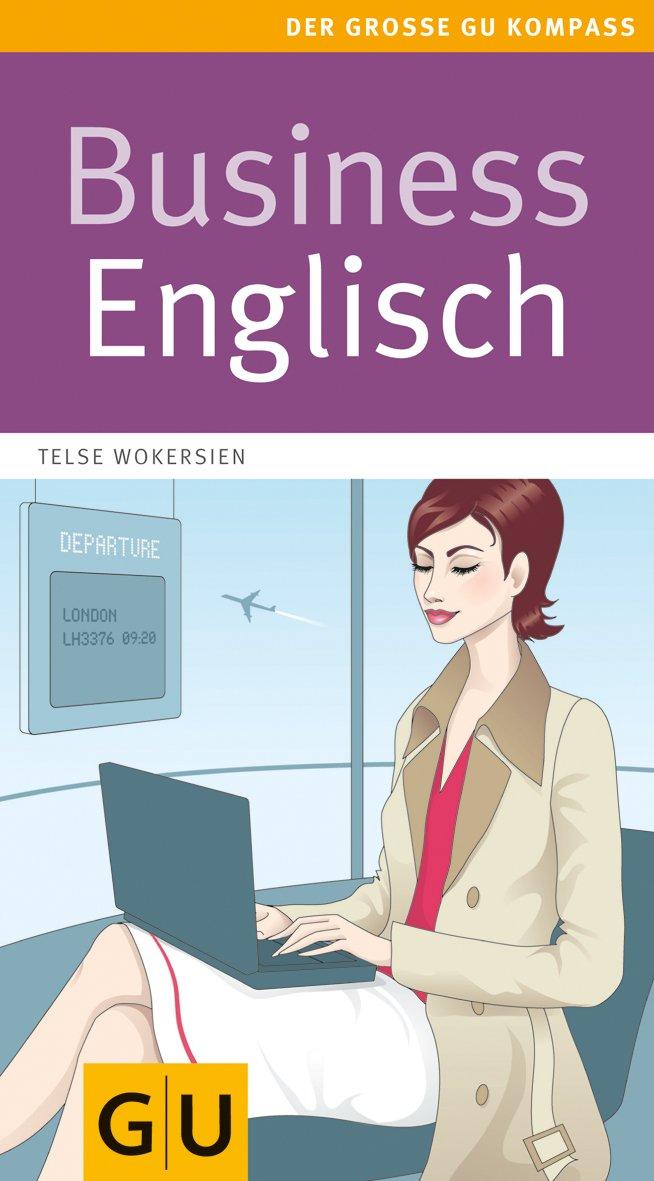 Business Englisch (GU Großer Kompass Gesundheit)