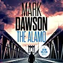 The Alamo: John Milton, Book 11 Audiobook by Mark Dawson Narrated by David Thorpe