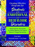 Creating Effective Programs for Students with Emotional and Behavior Disorders 1st Edition