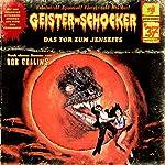 Das Tor zum Jenseits (Geister-Schocker 37) | Bob Collins