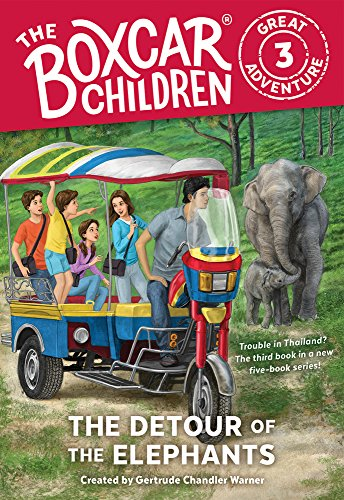 The Detour of the Elephants (The Boxcar Children Great Adventure)