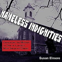 Nameless Indignities