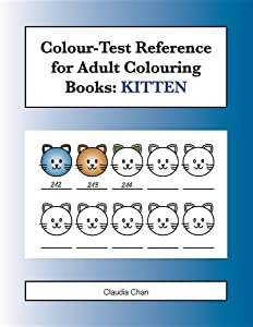 Colour-Test Reference for Adult Colouring Books: KITTEN