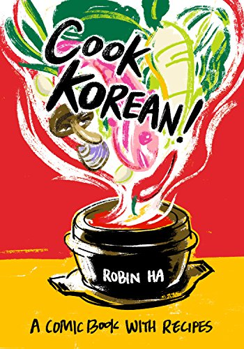 Cook Korean!: A Comic Book with Recipes cover