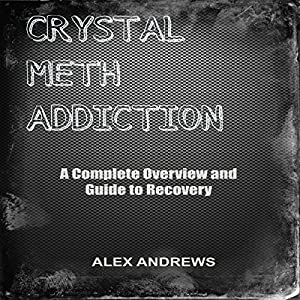 Crystal Meth Addiction Audiobook