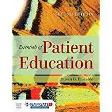 Essentials of Patient Education, Second Edition Includes Navigate 2 Advantage Access