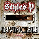 Invincible: A Novel Audiobook by  Styles P Narrated by  Styles P