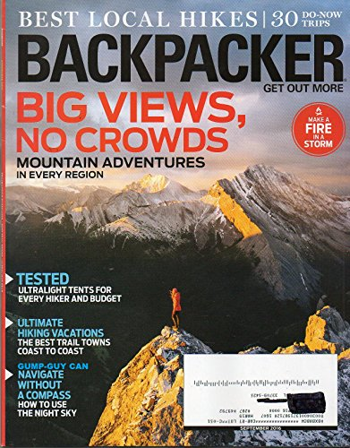Backpacker Magazine 2016 ULTIMATE HIKING VACATIONS: THE BEST TRAIL TOWN COAST TO COAST