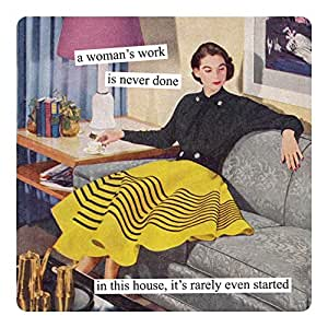 Anne Taintor Square Refrigerator Magnet - A Woman's Work is Never Done