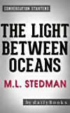 The Light Between Oceans: A Novel by M.L. Stedman | Conversation Starters