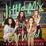 Get Weird - Little Mix