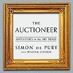 Auctioneer: Adventures in the Art Trade | William Stadiem,Simon de Pury