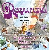 Rapunzel: A Groovy Fairy Tale