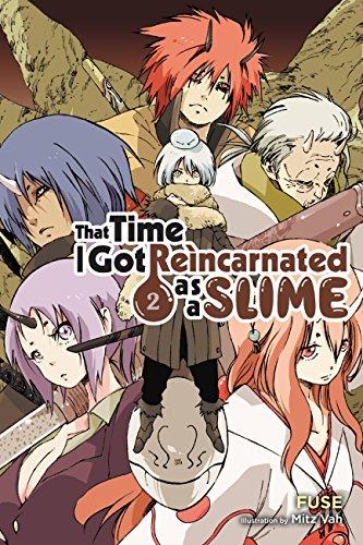 That Time I Got Reincarnated as a Slime, Vol. 2 (light novel) (That Time I Got Reincarnated as a Slime (light - English Novel Light