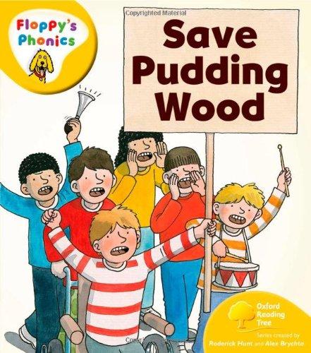 Download Oxford Reading Tree: Level 5: Floppy's Phonics: Save Pudding Wood pdf epub