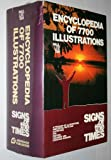 Encyclopedia of 7700 Illustrations: Signs of the Times
