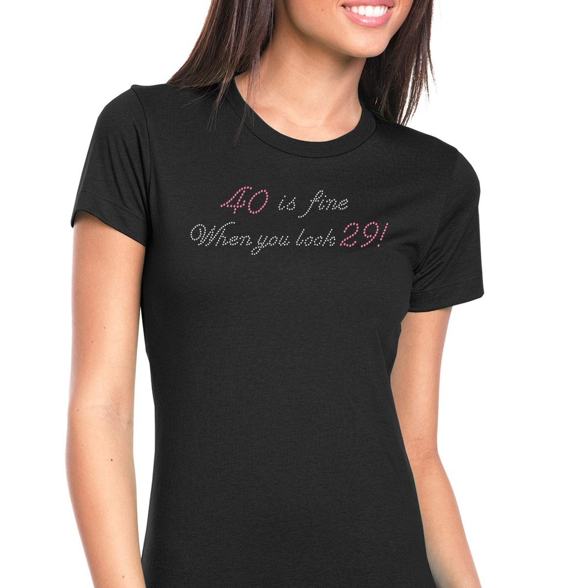 Rhinestone Wear Womens T-Shirt Bling Black Tee 40 is Fine When You Look 29 Crew Neck Medium