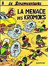 Le Scrameustache, tome 8 : La menace des Kromoks par Gos
