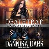 Deathtrap: Crossbreed Series, Book 3 | Dannika Dark