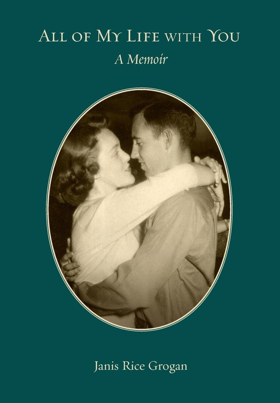 Download All of My Life With You: A Memoir pdf epub