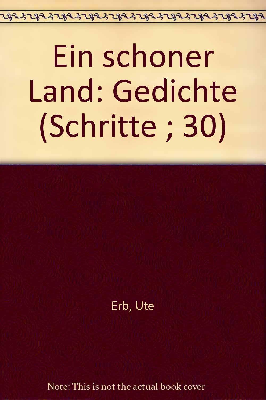 Ein Schöner Land Gedichte Schritte 30 German Edition