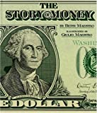 The Story of Money, Betsy Maestro, 0395562422
