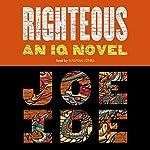 Righteous: An IQ Novel | Joe Ide