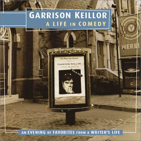 Read Online Garrison Keillor: A Life in Comedy PDF