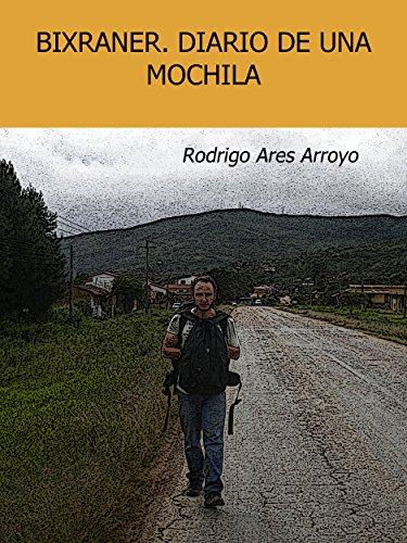 Diario de una mochila (Spanish Edition) by [Arroyo, Rodrigo Ares