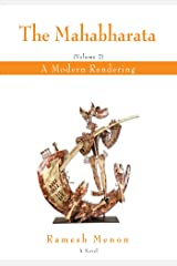 The Mahabharata: A Modern Rendering, Vol 2 Kindle Edition