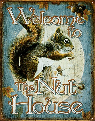 Welcome House Squirrels Sign 16in