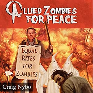 Allied Zombies for Peace Audiobook