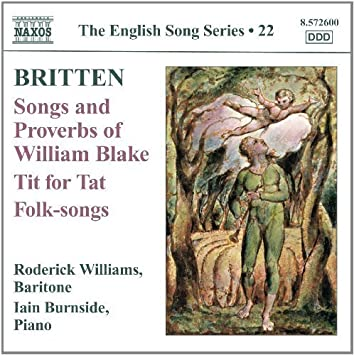 Britten: Songs And Proverbs Volume 22 (Naxos: 8 572600) by Roderick