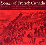 Songs of French Canada %2F Various
