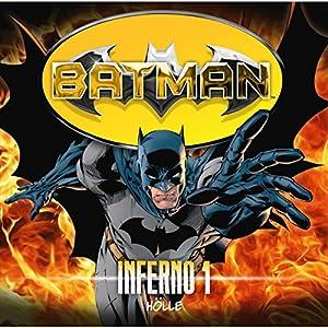 Hölle (Batman: Inferno 1) Hörspiel