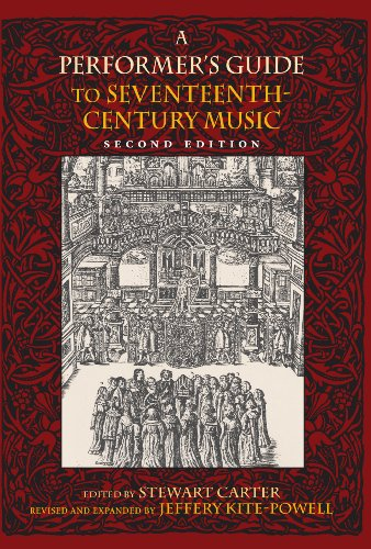 A Performer's Guide to Seventeenth-Century Music, Second Edition (Publications of the Early Music Institute) by [Kite-Powell, Jeffery]