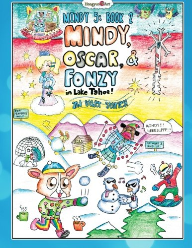 Mindy, Oscar, and Fonzie in Lake Tahoe: And other storeis