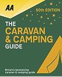 AA Caravan & Camping Britain 2018 (50th Anniversary edition) (Caravan & Camping Guide Britain)