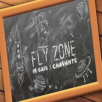 fly zone by ir sais on amazon music amazon com