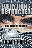 download ebook everything he touched (brakus) (volume 2) paperback – august 8, 2014 pdf epub