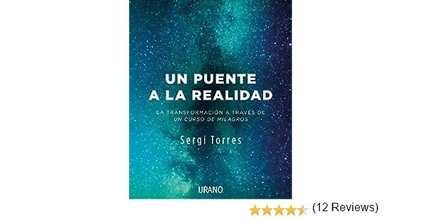 Un puente a la realidad eBook: SERGI TORRES BALDÓ: Amazon.es: Tienda Kindle