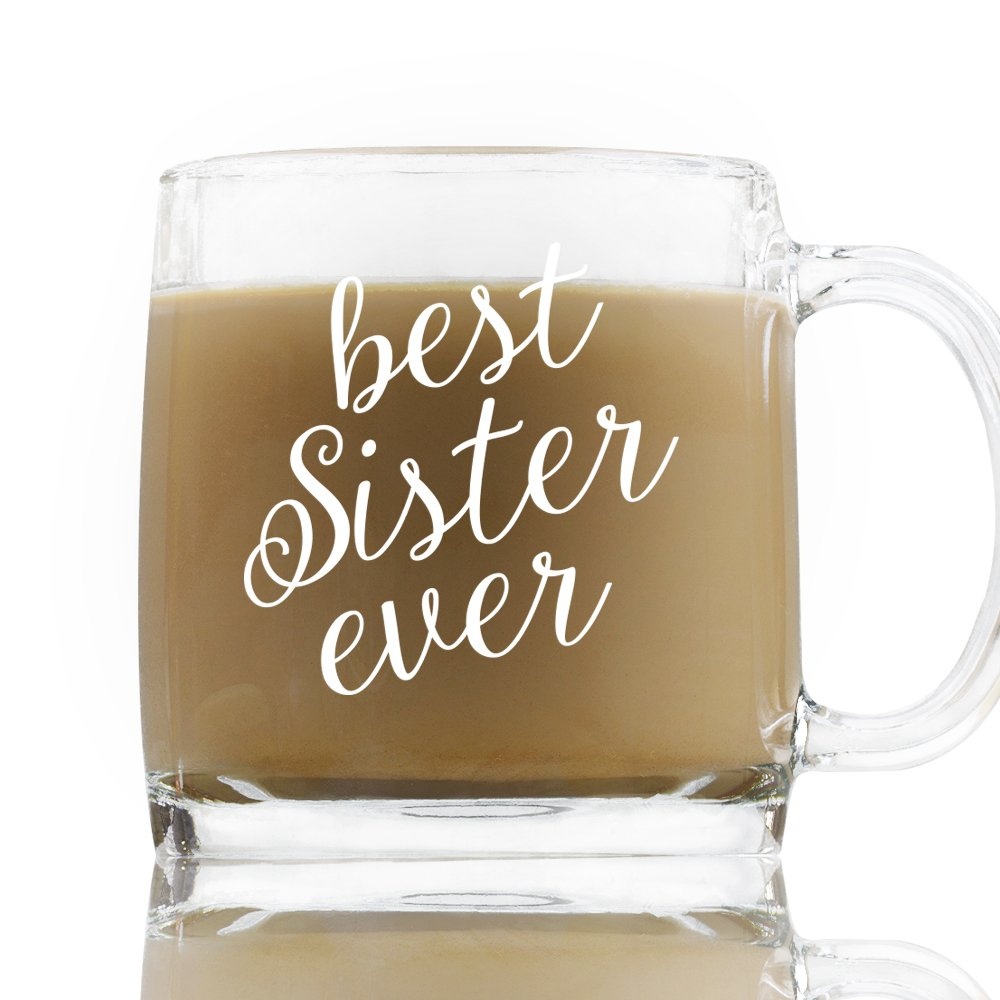 Best Sister Ever 13 Ounce Tea and Coffee Glass Dark Brew Hot Tea White Printed Mug Siblings Sisters Coffee Hour