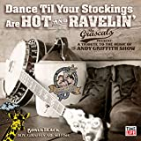 Dance Til Your Stockings Are Hot & Ravelin