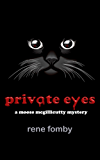 Private Eyes: A Moose McGillicutty Mystery (Moose McGillicutty Mysteries Book 1)