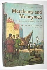 Merchants and Moneymen: The Commercial Revolution, 1000-1500 Hardcover