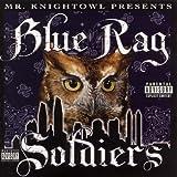 Presents Blue Rag Soldiers