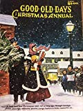 img - for Good Old Days 1972 Christmas Annual book / textbook / text book
