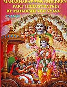 Mahabharat for Children - Part 1 (Illustrated): Tales from India
