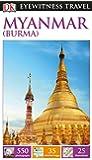 DK Eyewitness Travel Guide Myanmar (Burma) 2016