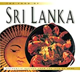 Food of Sri Lanka: Authentic Recipes from the Isle of Gems (Food Of The World Cookbooks)